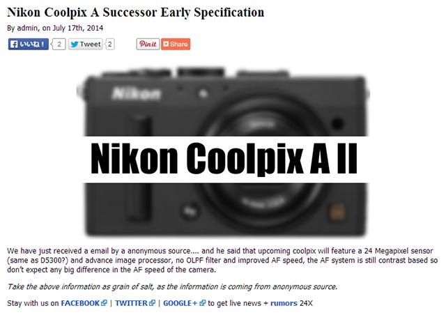 「COOLPIX A」後継機は、D5300と同じ24MPセンサーを採用!?