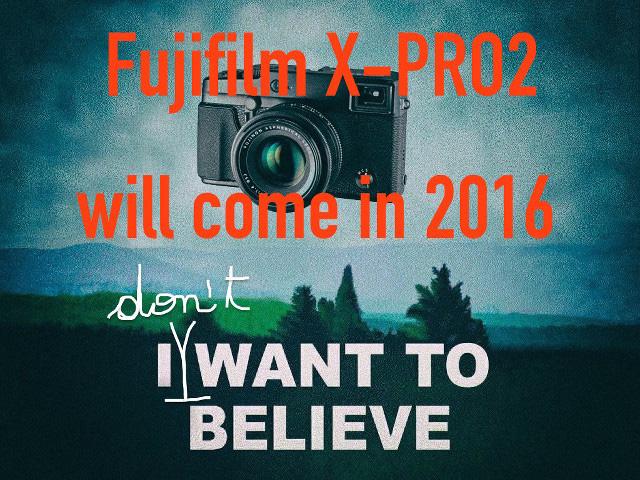 富士フイルム X-Pro2 は2016に発表!? ソニーのα7000のセンサーを待っている!?