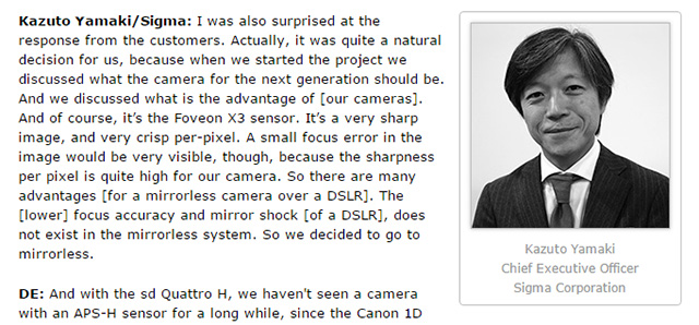 シグマ山木社長インタビュー。sd Quattro Hで、APS-Hサイズのセンサーを採用したのは、フルサイズだとファイルサイズ大きくなり処理速度が遅くなるための模様