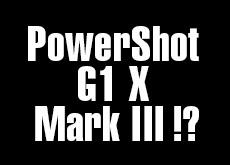 キヤノン PowerShot G1 X Mark III