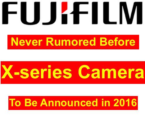 富士フイルムが2016年中に今まで噂に上がったことのないXシリーズを発表する!?