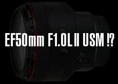 EF50mm F1.0L II USM