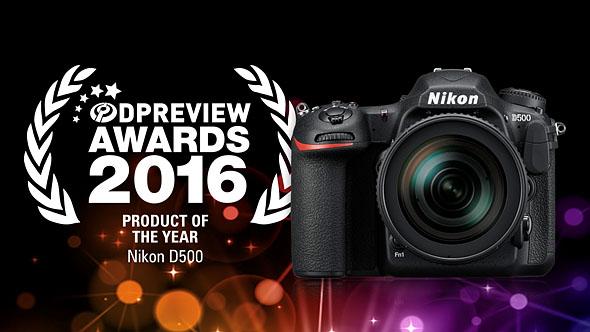 DPReview Awards 2016発表。プロダクト オブ ザ イヤー はニコンD500が受賞。