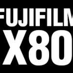 富士フイルムが今年後半にX80を発表する!?