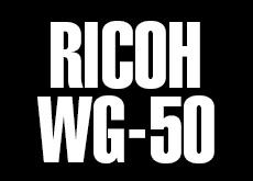 リコー タフネスカメラ「WG-50」