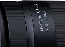 世界初APS-C用換算28-620mm超高倍率レンズ「18-400mm F/3.5-6.3 Di II VC HLD (Model B028)」