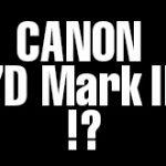 キヤノンEOS 7D Mark IIが販売終了へ!?EOS 7D Mark IIIが登場する!?