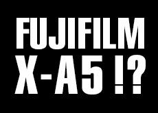 富士フイルムX-A5