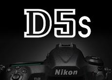ニコンD5S
