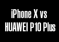 iPhone X vs HUAWEI P10 Plus