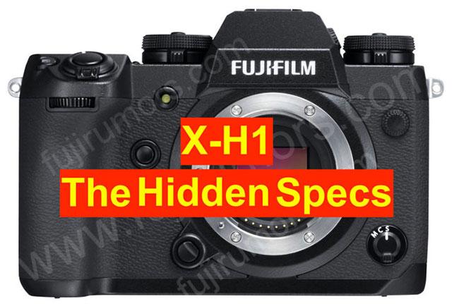 富士フイルムX-H1のリークされたスペックシート以外の追加情報(噂)。