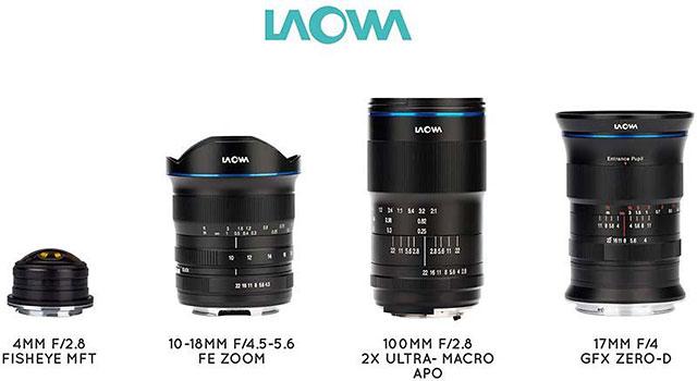 LAOWA 10-18mm f/4.5-5.6 FE Zoom, LAOWA 100mm f/2.8 2X Ultra Macro APO, LAOWA 17mm f/4 GFX Zero-D, LAOWA 4mm f/2.8 Fisheye MFT