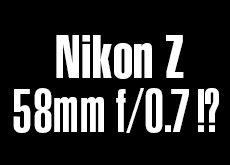 ニコンZマウント用「58mm f/0.7」