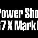 キヤノン「PowerShot G7 X Mark III(?)」の画像が登場した模様。
