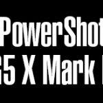 キヤノンが認証機関に登録しているカメラは「PowerShot G5 X Mark II」だった模様。