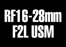 RF16-28mm F2L USM