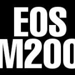 キヤノンが近日中に「EOS M200」を発表する模様。