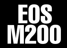 EOS M200