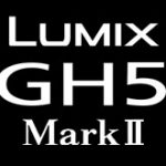 "<span class=""title"">パナソニックが「LUMIX DC-GH5M2」を発表する模様。GH5後継機「GH5 Mark II」!?</span>"