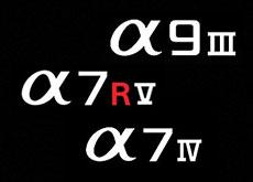 ソニー「α7 IV」「α9 III」「α7R V」「RX10 IV」